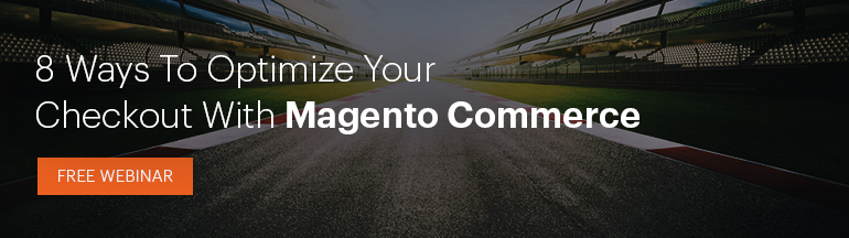 8 Ways to Optimize Your Checkout |FREE Magento Webinar