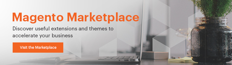 Visit the Magento Marketplace