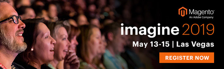 Register Now for Magento Imagine 2019