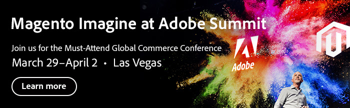 Magento Imagine at Adobe Summit 2020 ecommerce event
