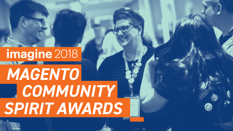 Announcing The 2018 Community Spirit Award Winners Magento