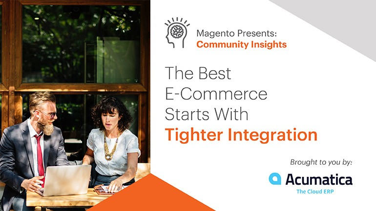 The Best E-Commerce Starts With Tighter Integration