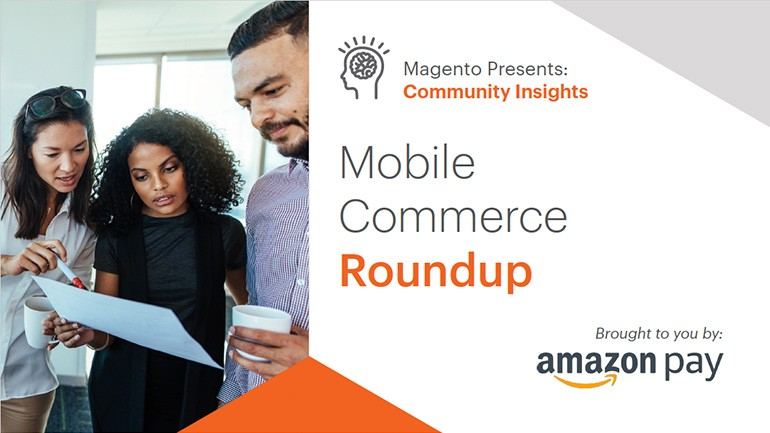 Mobile Commerce Roundup