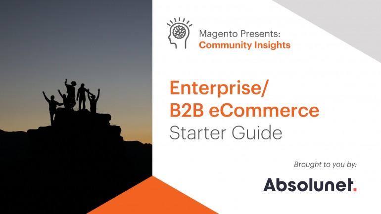 Download the Enterprise B2B eCommerce Starter Guide