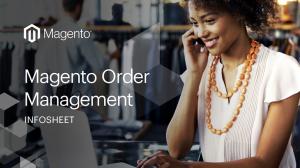 Magento Order Management Infosheet