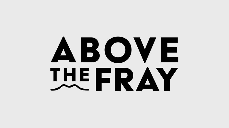 Above the Fray Design