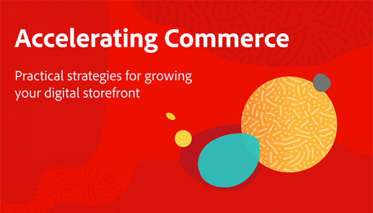 Header Image for the Accelerating Commerce Blog Series