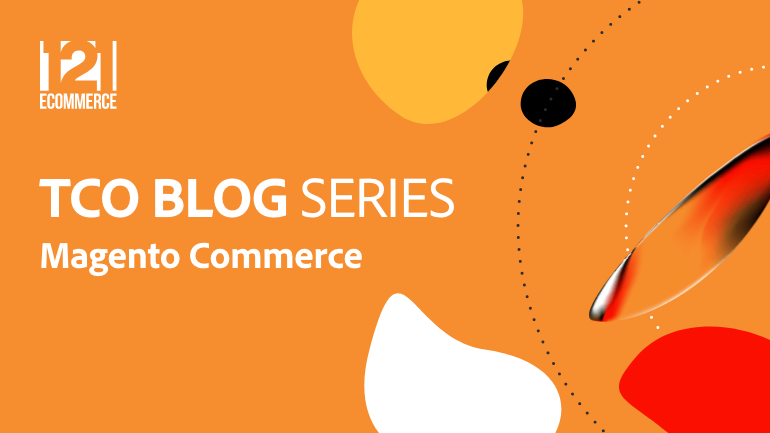 How Choosing Magento Commerce Cloud Can Lower Your TCO