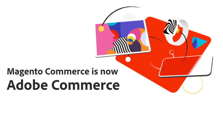 Magento Commerce is now Adobe Commerce